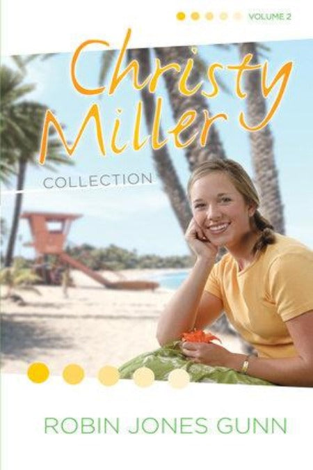 Christy Miller Volume #2