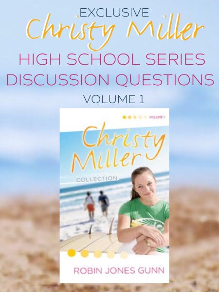 Christy Miller Volume 1 Discussion Questions