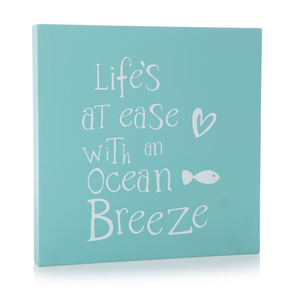 Life's At Ease With An Ocean Breeze Blue Square Wall Plaque - Caths Direct