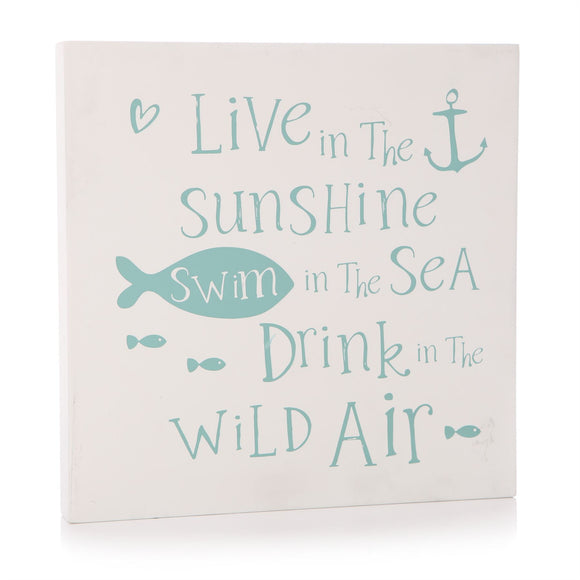 Live in the Sunshine Sign 25cm - Caths Direct