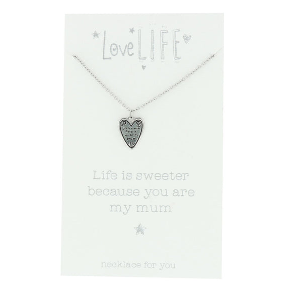 Love Life Sentiment Necklace Because You Are My Mum - Caths Direct