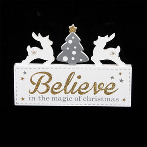 White Christmas Decoration Mantel Plaque - Believe - Caths Direct
