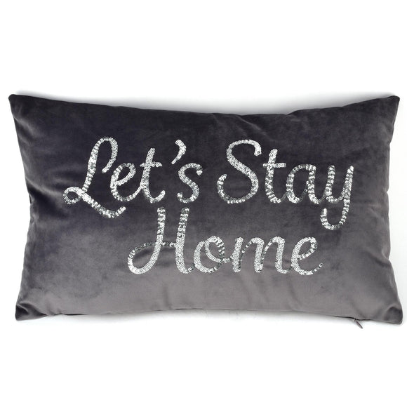 Hestia Home Grey velvet Cushion 'Lets Stay Home' in Silver Sequins - Caths Direct