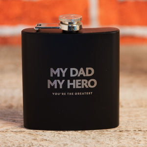 Black Finish My Dad My Hero Hip Flask - Caths Direct