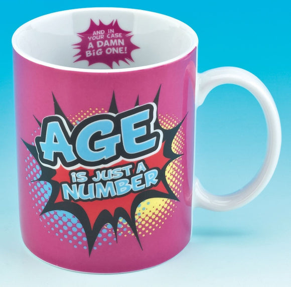 Age is Just a Number Mug - Caths Direct