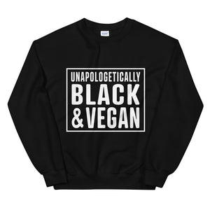 Unapologetically Black and Vegan Sweatshirt | Collective Roar Apparel