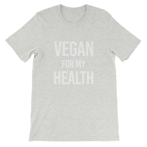 Vegan For My Health | Vegan Tee