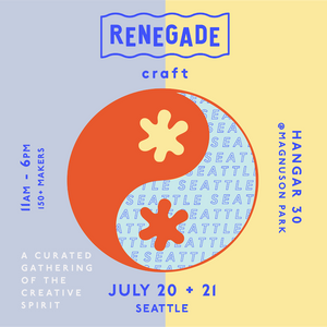 Renegade Craft Fair - July 20th + 21st