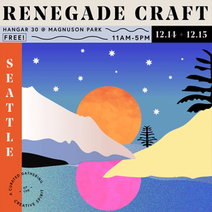 Winter Renegade Craft Fair! 12/14 + 12/15