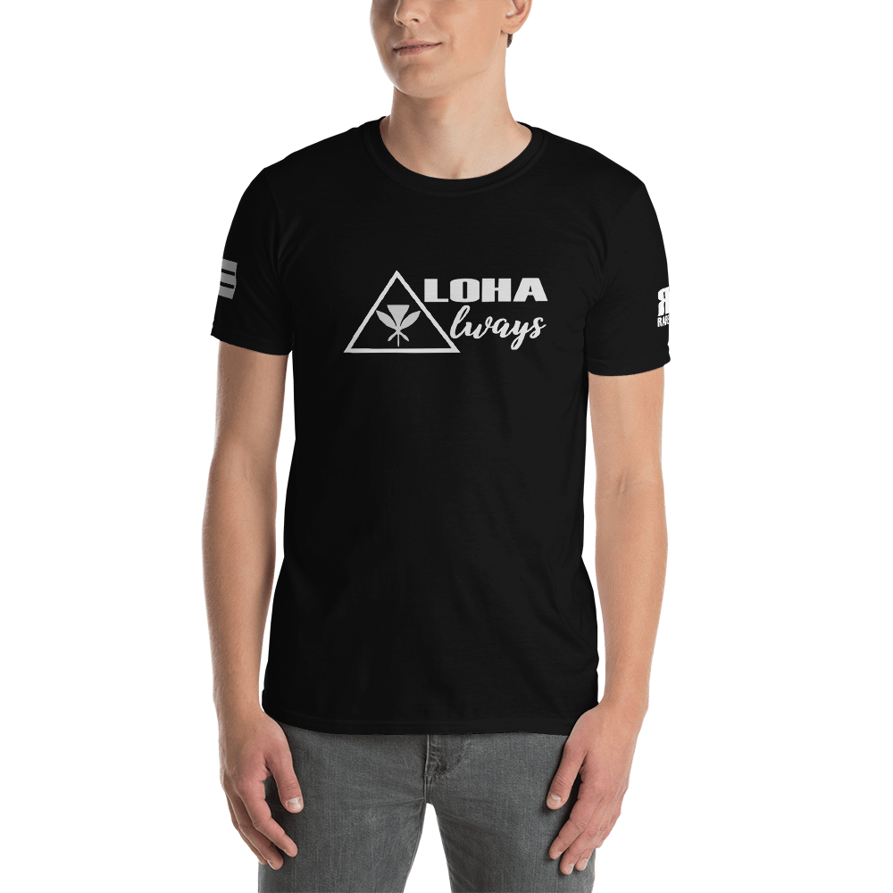 ALOHA ALWAYS Short-Sleeve Unisex T-Shirt