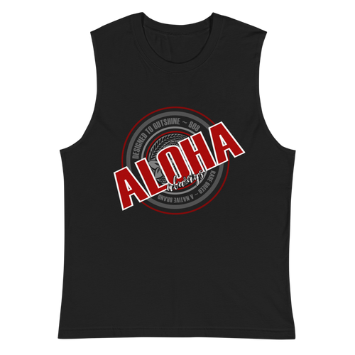 Aloha Always - Muscle Shirt