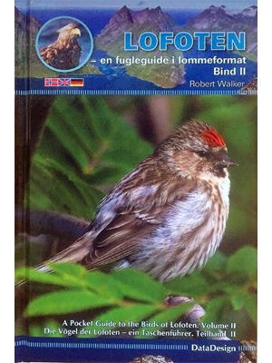 Lofoten -en fugleguide i lommeformat (Bind II) - A Pocket Guide to the Birds of Lofoten (Volume II)