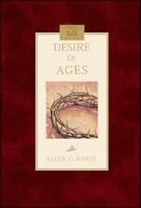 THE DESIRE OF AGES - SOFT COVER - (By Ellen G. White)