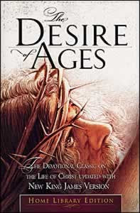 THE DESIRE OF AGES - SOFT COVER / DEVOTIONAL CLASSIC - (By Ellen G. White)