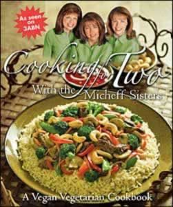 Cooking for Two by the Micheff Sisters