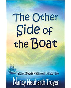 The Other Side of the Boat by Nancy Neuharth Troyer