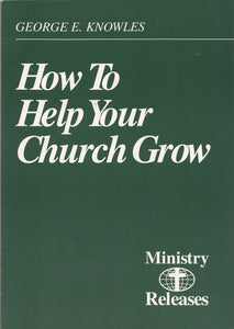How to Help Your Church Grow