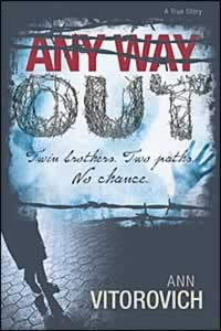 Any Way Out - (By Ann Vitorovich)