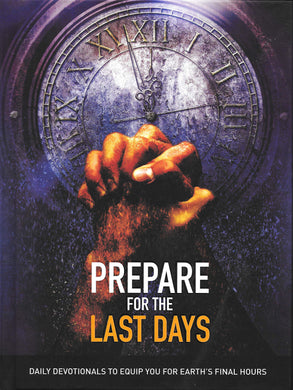Prepare for the Last Days - 366-day devotional