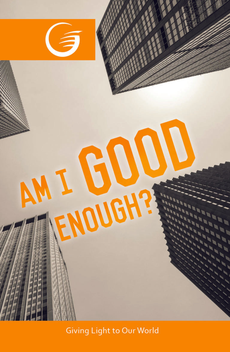 AM I GOOD ENOUGH? - GLOW Tract