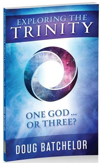 Exploring the Trinity One God, or Three? (by Doug Batchelor)