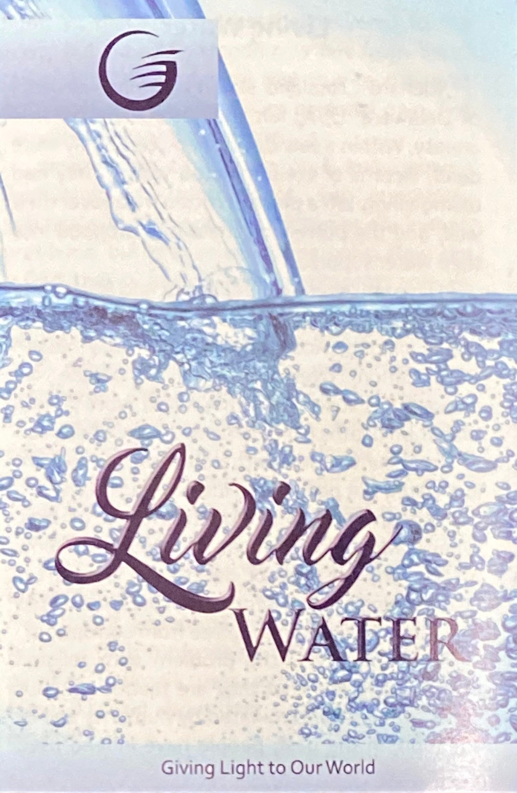 LIVING WATER - GLOW Tract