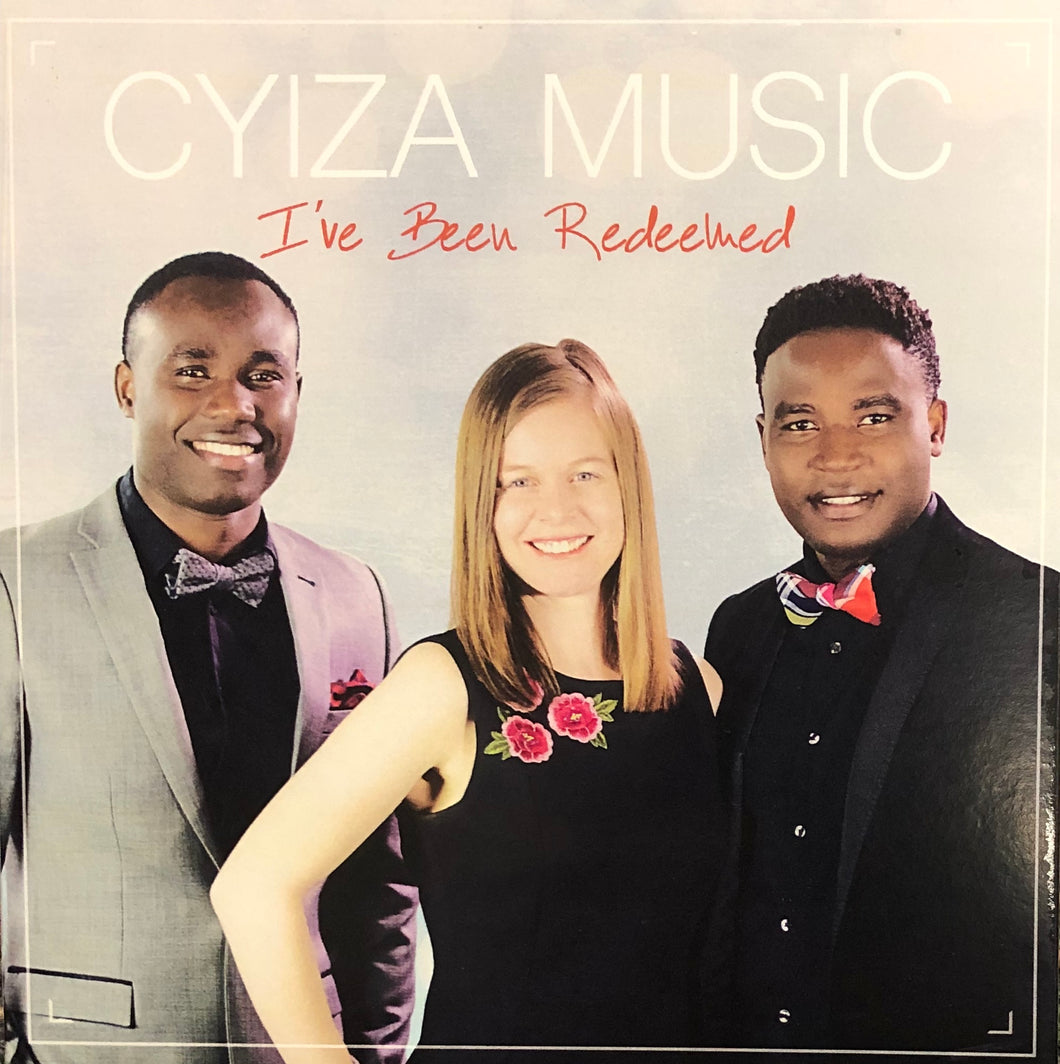 CYIZA MUSIC - I've Been Redeemed (As performed at Soquel Camp Meeting 2019)