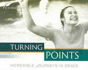 Turning Points:  Incredible Journeys in Grace
