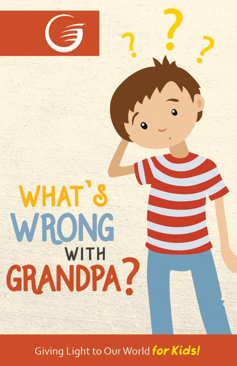 WHAT'S WRONG WITH GRANDPA - GLOW Tract