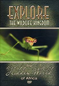 Explore the Wildlife Kingdom Series: The Hidden World of Africa DVD
