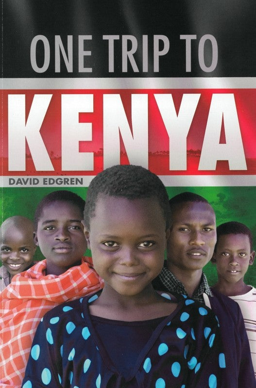 One Trip to Kenya (By David Edgren)