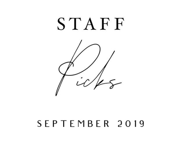 Staff Picks! September 2019