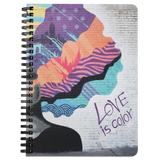 Love is Color Spiral Notebook