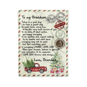 Blanket Christmas Gift Ideas for Grandson From Grandma Letter to Grandson Today Is A Good Day To Have A Great Day To Smile More Worry Less Fleece Blanket