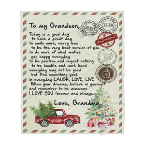 Blanket Christmas Gift Ideas for Grandson From Grandma Letter to Grandson Today Is A Good Day To Have A Great Day To Smile More Worry Less Sherpa Blanket