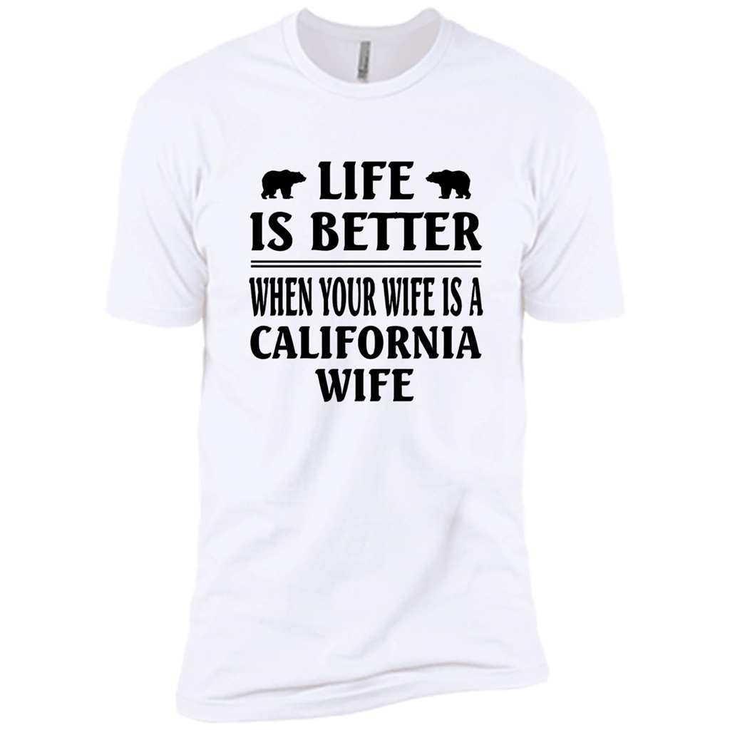 Life Is Better When Your Wife Is A California Wife