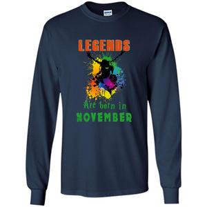 Legends Are Born In November Color Art