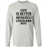 Life Is Better When Your Wife Is A Louisiana Wife