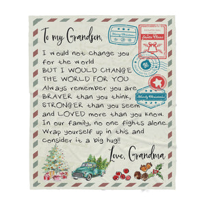 Blanket Christmas Gift Ideas for Grandson From Grandma Letter To My Grandson I Would Not Change You For The World Sherpa Blanket