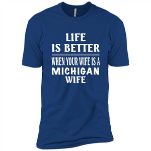 Life Is Better When Your Wife Is A Michigan Wife