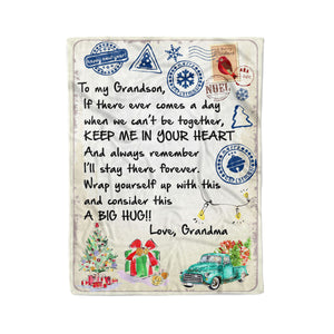 Blanket Christmas Gift Ideas for Grandson From Grandma Letter To My Grandson When We Cant Be Together Keep Me In Your Heart Fleece Blanket