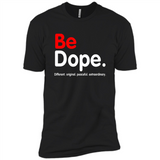 Be Dope Different Original