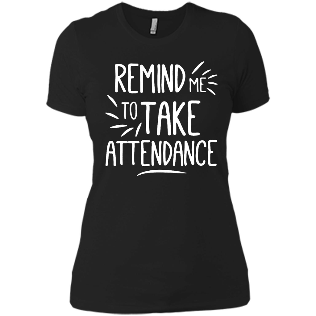 Remind Me To Take Attendance, Teacher