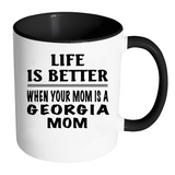 Life Is Better When Your Mom Is A Georgia Mom