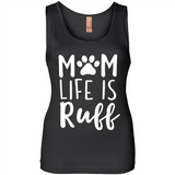 Mom Life is Ruff Dog Lover