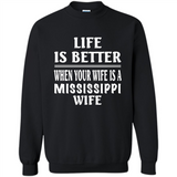 Life Is Better When Your Wife Is A Mississippi Wife