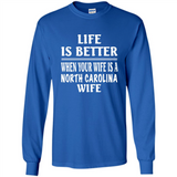 Life Is Better When Your Wife Is A North Carolina Wife