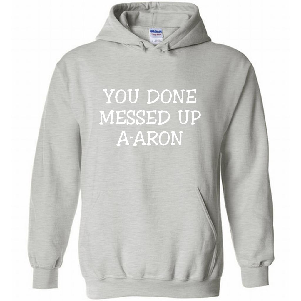 You Done Messed Up A-Aron B