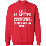 Life Is Better When Your Wife Is A South Carolina Wife