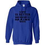 Life Is Better When Your Wife Is A Maine Wife